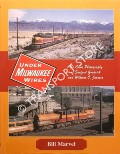 Under Milwaukee Wires - The Color Photography of Sanford Goodrick and William C. Janssen by MARVEL, Bill