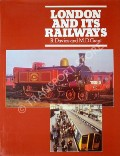 London and its Railways  by DAVIES, R. & GRANT, M.D.