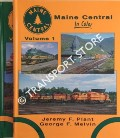 Maine Central in Color by PLANT, Jeremy F. & MELVIN, George F.