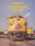 Chicago and North Western Memories 1970 - 1980 by COOK, Preston