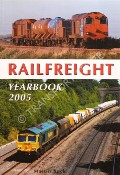 Book cover of Railfreight Yearbook 2005 by BUCK, Martin