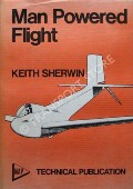 Man Powered Flight by SHERWIN, Keith
