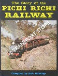 The Story of the Pichi Richi Railway by BABBAGE, Jack