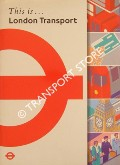 This is ... London Transport by GOODFELLOW, Robin; ALDRIDGE, John; GLAZIER, Ken; LOADER, Steve & WREN, Malcolm