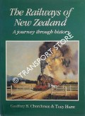 The Railways of New Zealand by CHURCHMAN, Geoffrey B. & HURST, Tony