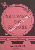 Railways on Record by PALM, Jim