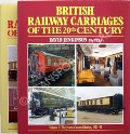 Book cover of British Railway Carriages of the 20th Century / The History of British Railway Carriages 1900 - 1953 by JENKINSON, David