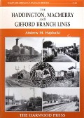 The Haddington, Macmerry and Gifford Branch Lines  by HAJDUCKI, Andrew M.