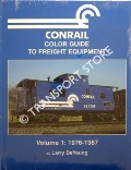 Conrail Color Guide to Freight Equipment by De YOUNG, Larry