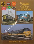 Trackside around Chicago 1957 - 1965 with George G. Speir by DeROUIN, Edward M.