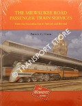 The Milwaukee Road Passenger Train Services by DORIN, Patrick C.
