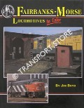 Fairbanks-Morse Locomotives in Color by BOYD, Jim