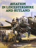 Aviation in Leicestershire and Rutland by BONSER, Roy