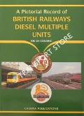 A Pictorial Record of British Railways Diesel Multiple-Units by GOLDING, Brian
