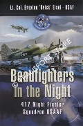 Book cover of Beaufighters in the Night - 417 Night Fighter Squadron USAAF by EISEL, Lt. Col. Braxton 'Brick'