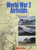 World War 2 Airfields by BIRTLES, Philip