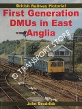 First Generation DMUs in East Anglia by BRODRIBB, John