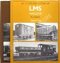 An Illustrated History of LMS Wagons  by ESSERY, R.J.