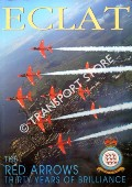 Eclat - The Red Arrows: Thirty Years of Brilliance by BONELLO, Michael (ed.)