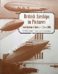 British Airships in Pictures by ABBOTT, Patrick & WALMSLEY, Nick