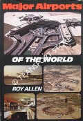 Major Airports of the World by ALLEN, Roy