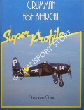 Grumman F8F Bearcat by CHANT, Christopher (ed.)