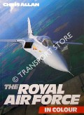 The Royal Air Force in Colour by ALLAN, Chris