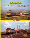 British Rail Operations in the 1980s  by MARSDEN, Colin J.