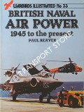 British Naval Air Power - 1945 to present by BEAVER, Paul