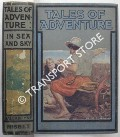 Tales of Adventure in Sea and Sky by BALLANTYNE, R.M.