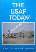 The USAF Today by BENNETT, Brian; POWELL, Tony & ADAMS, John