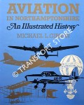 Aviation in Northamptonshire by GIBSON, Michael L.
