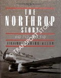 The Northrop Story 1929 - 1939 by ALLEN, Richard Sanders