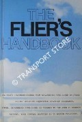 The Flier's Handbook by VARLEY, Helen (ed.)