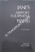 Jane's Airport Equipment 1982-83 by RIDER, David (ed.)