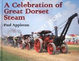 A Celebration of Great Dorset Steam by APPLETON, Paul