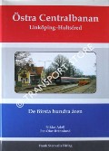 Book cover of Östra Centralbanan: Linköping – Hultsfred by ADELL, Niklas & BRANNLUND, Per-Olov