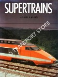 Supertrains by KLEIN, Aaron E.