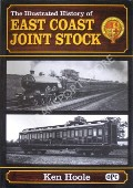 Book cover of The Illustrated History of East Coast Joint Stock  by HOOLE, Ken