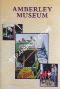 Book cover of Amberley Museum Guide Book by Amberley Museum