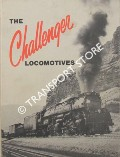 Book cover of The Challenger Locomotives by KRATVILLE, Wm. W.