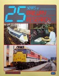 25 Years of Railway Research  by MARSDEN, Colin J.