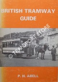 British Tramway Guide by ABELL, P.H.