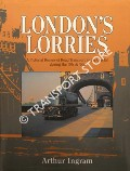 London's Lorries by INGRAM, Arthur