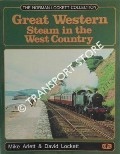 Great Western Steam in the West Country  by ARLETT, Mike & LOCKETT, David