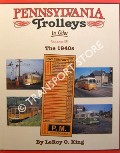 Pennsylvania Trolleys in Color by KING, LeRoy O.