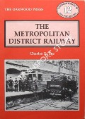 The Metropolitan District Railway by LEE, Charles E.