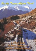 On the Trans-Alpine Trail - A Travel Guide to the State Highway 73 and the Midland Railway by CHURCHMAN, Geoffrey B.