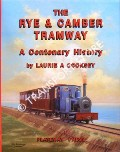 The Rye & Camber Tramway by COOKSEY, Laurie A.