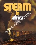 Steam in Africa / Stoom in Afrika  by DURRANT, A.E.; LEWIS, C.P. & JORGENSEN, A.A.